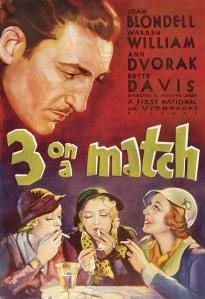 3 on a Match 1932 Ann Dvorak Joan Blondell Bette Davis