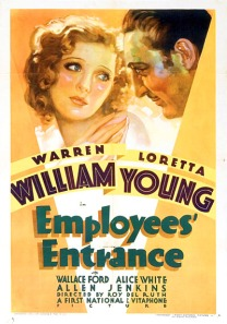 Employees' Entrance 1933 Warren William Loretta Young