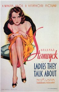 Ladies They Talk About 1933 Barbara Stanwyck