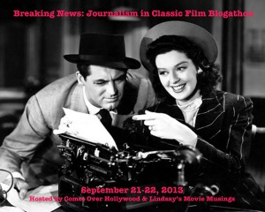 Journalism in Classic Film Blogathon Banner