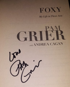 "My autographed copy of ""Foxy: My Life in Three Acts"""