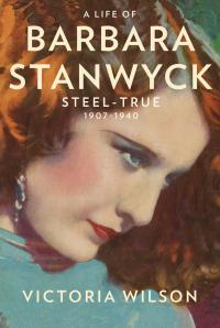 Barbara Stanwyck Steel True Victoria Wilson