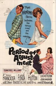 Period of Adjustment Poster