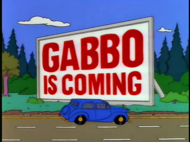 Simpsons Gabbo is Coming