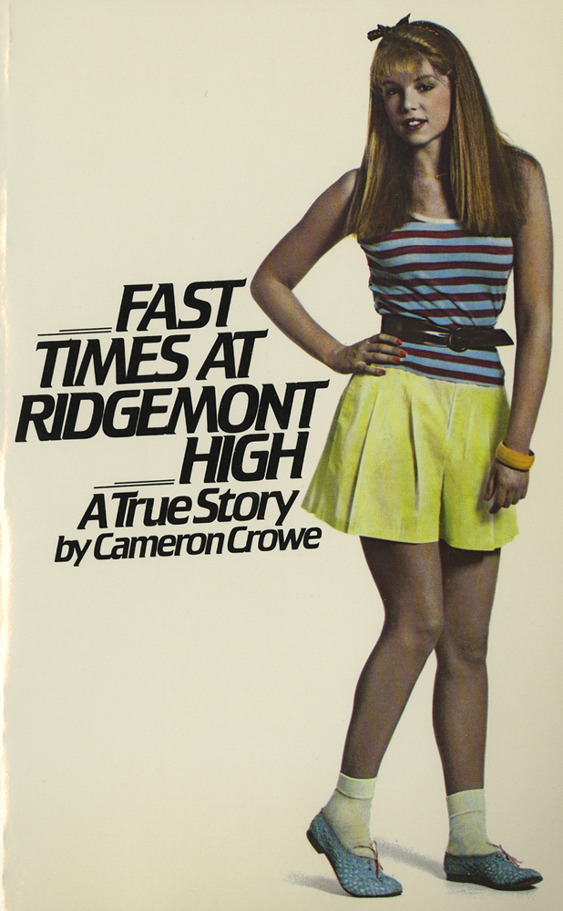 Fast Times at Ridgemont High A True Story Book Cover