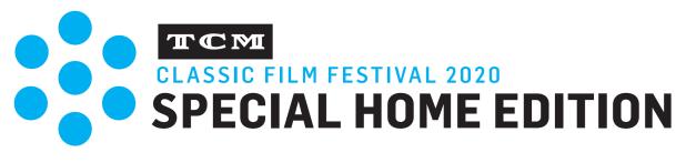 TCM Classic Film Festival Home Edition