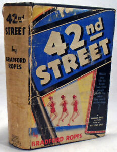 Book cover for the Photoplay edition of 42nd Street by Bradford Ropes.