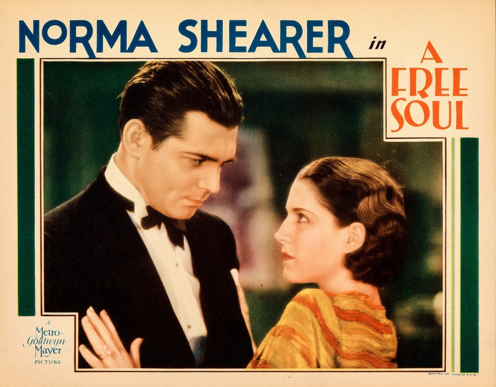 A Free Soul Lobby Card Clark Gable and Norma Shearer.